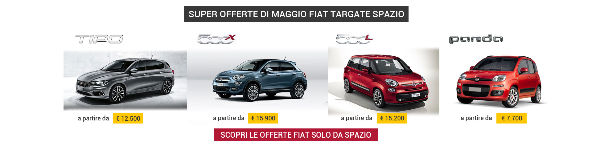 Super Offerte Spazio su gamma Fiat